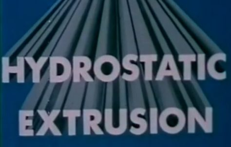 Hydrostatic Extrusion