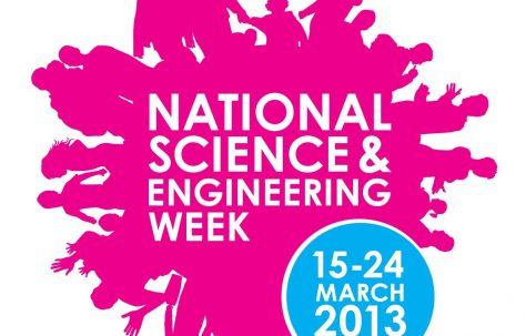 National Science and Engineering Week Events 2013